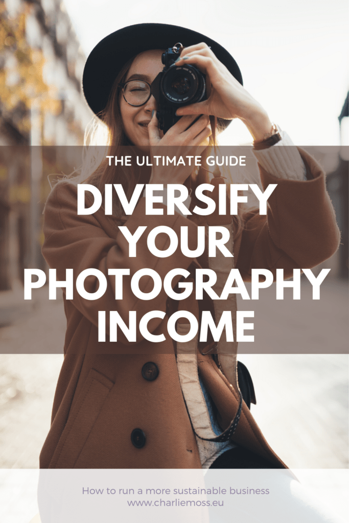 diversifying your photography income